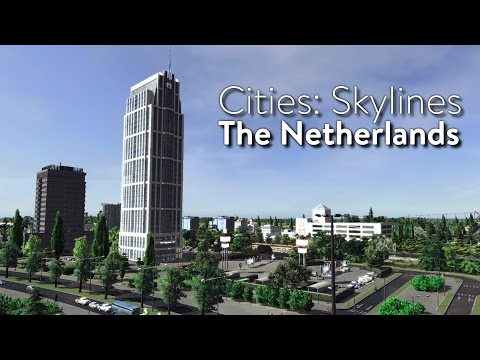 Cities: Skylines - The Netherlands