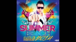 DJ PAULO PRINGLES - SUMMER BEACH SET 2014