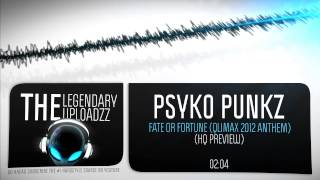 Psyko Punkz - Fate or Fortune (Qlimax 2012 Anthem) [HQ + HD]