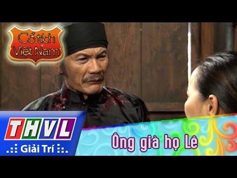 THVL | Cổ tích Việt Nam: Ông già họ Lê (phần cuối)