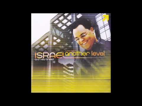 Israel Houghton Again I Say Rejoice (Reprise Included)