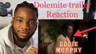 EDDIE'S BACK?! DOLEMITE IS MY NAME TRAILER REACTION King Viral Sye React
