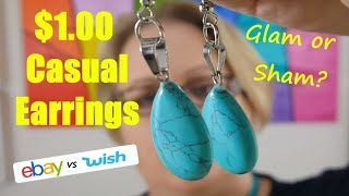 $1 CASUAL EARRINGS! Glam or Sham? Ebay vs Wish VERY EXTRA Cheap Online Product Reviews.