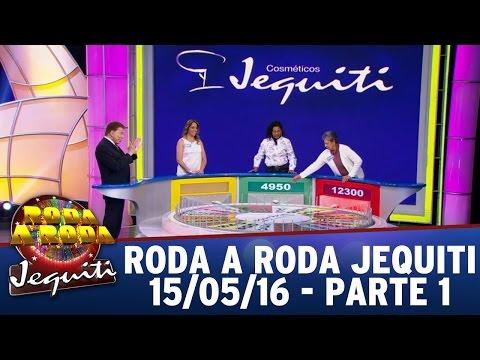 Roda a Roda Jequiti (15/05/16) - Parte 1