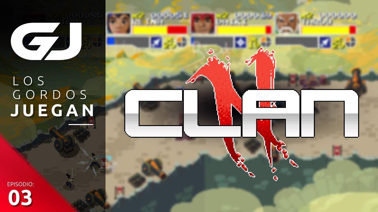 Clan N by Creamative - Los Gordos Juegan - Parte 3 | 3GB