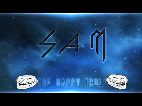 The Happy Troll (griefing theme song) │Sin copyright