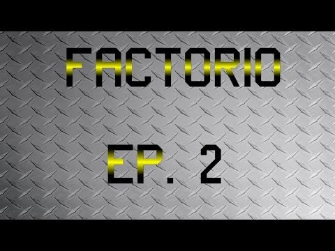 Factorio - Smelting Lines Go! - Ep. 2