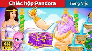 Chiếc hộp Pandora | Pandora's Box Story | Truyện cổ tích việt nam