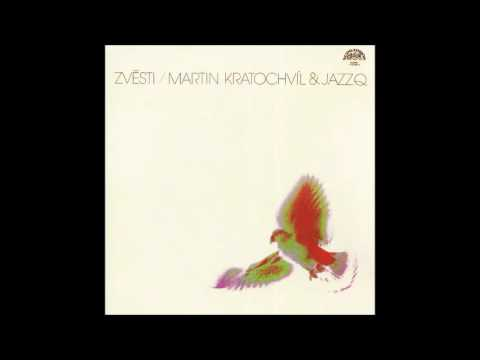 Martin Kratochvíl & Jazz Q: Zvěsti / Tidings (Czech Republic/Czechoslovakia, 1979) [Full Album]