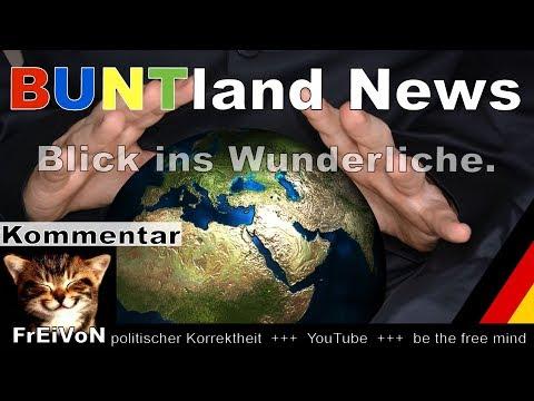 Buntland News - Blick ins Wunderliche * Kommentar zu Deutschland