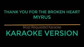 Thank You For The Broken Heart - J Rice (Karaoke Version)