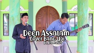 [4.29 MB] Deen Assalam (Cover Bang Udi) Ft. Ramasyp
