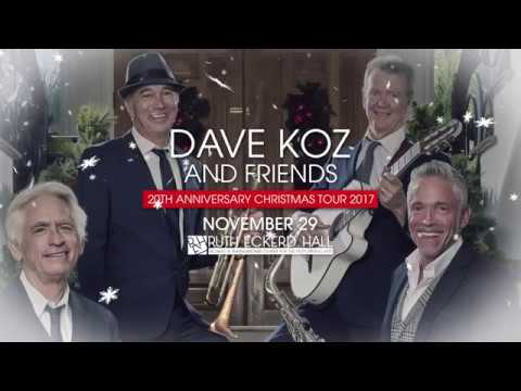dave koz and friends 20th anniversary christmas tour arrives wed nov 29 - Dave Koz Christmas Tour