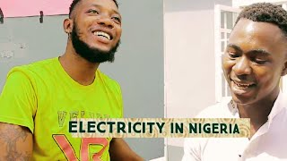 Electricity In Nigeria (Real House of Comedy)