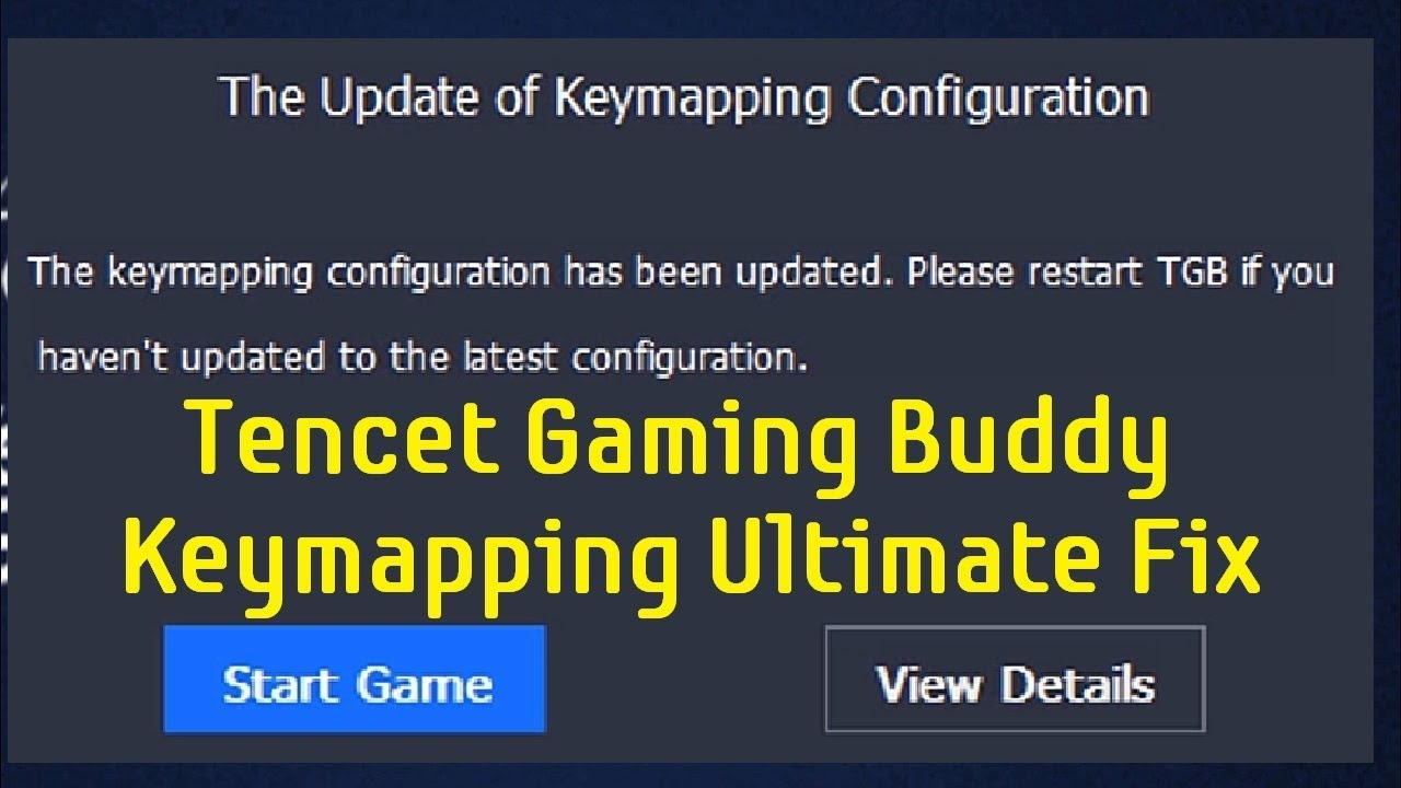 Tencent Gaming Buddy Emulator Keymapping Simple Fix