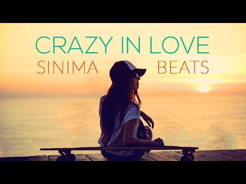 CRAZY IN LOVE Instrumental ReggaetonPop Beat Sinima Beats