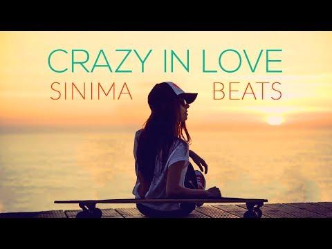 CRAZY IN LOVE Instrumental (Reggaeton/Pop Beat) Sinima Beats