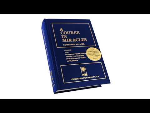 A Course In Miracles Audiobook - ACIM Text Preface Through Ch 8 - Foundation For Inner Peace