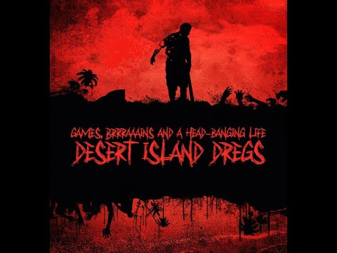 Desert Island Dregs: Matt Jones, Amie Chatterley & Adam Harris of Dakesis!