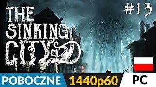 The Sinking City PL  odc.13 (#13 poboczne)  Książki (mega!) i listy | Gameplay po polsku