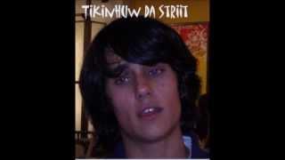 Tikinhuw da Striit - Pra ti baibe oficial