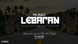 Download Lebaran 1442 H.| Rakyat Patani Band [PATREC Music Patani Present]