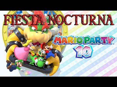 Mario Party 10 - ¡¡¡FIESTA NOCTURNA!!! - #ChequioEnVivo