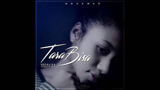 VOCALISA - TARA BISA (Audio)