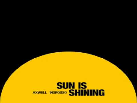 [-download-mp3-]-axwell-Λ-ingrosso---sun-is-shining-[-itunesrip-]