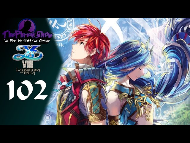 Let's Play Ys VIII Lacrimosa Of DANA - Part 102 - Looks Like It's Clean Up Time!