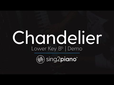 Chandelier (Lower Key Bb - Piano Karaoke Demo) Sia