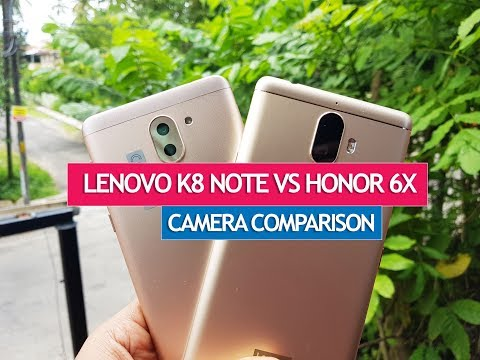 Lenovo K8 Note vs Honor 6X- Camera Comparison