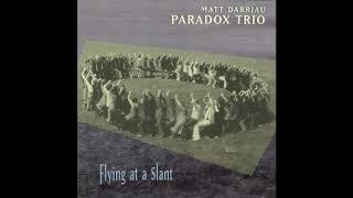 Matt Darriau, Paradox Trio - Faux Clarinet