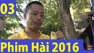 Phim hài 2016: Râu ơi vểnh ra tập 3 Full HD