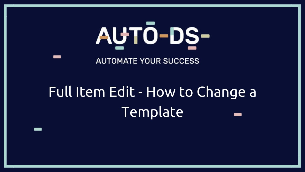 Full Item Edit - How to Change a Template
