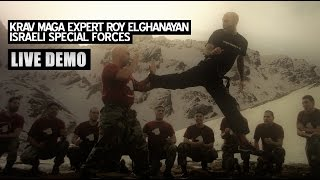KRAV MAGA EXPERT ROY ELGHANAYAN • Live  Demo to Israeli Special Forces
