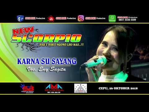 Karna Su Sayang NEW SCORPIO Eny Sagita GEBYAR EXPO 2018