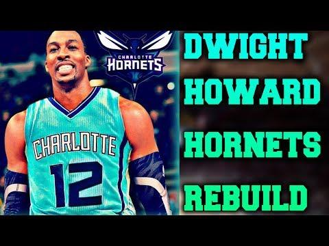 DWIGHT HOWARD HORNETS REBUILD!! NBA 2K17