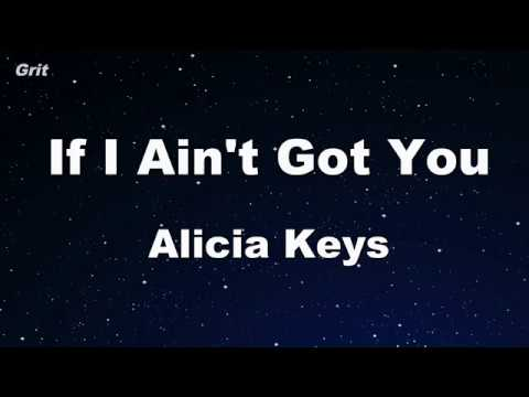If I Ain't Got You - Alicia Keys  Karaoke 【With Guide Melody】 Instrumental