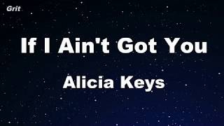 If I Ain't Got You - Alicia Keys Karaoke 【With Guide Melody】 Instrumental