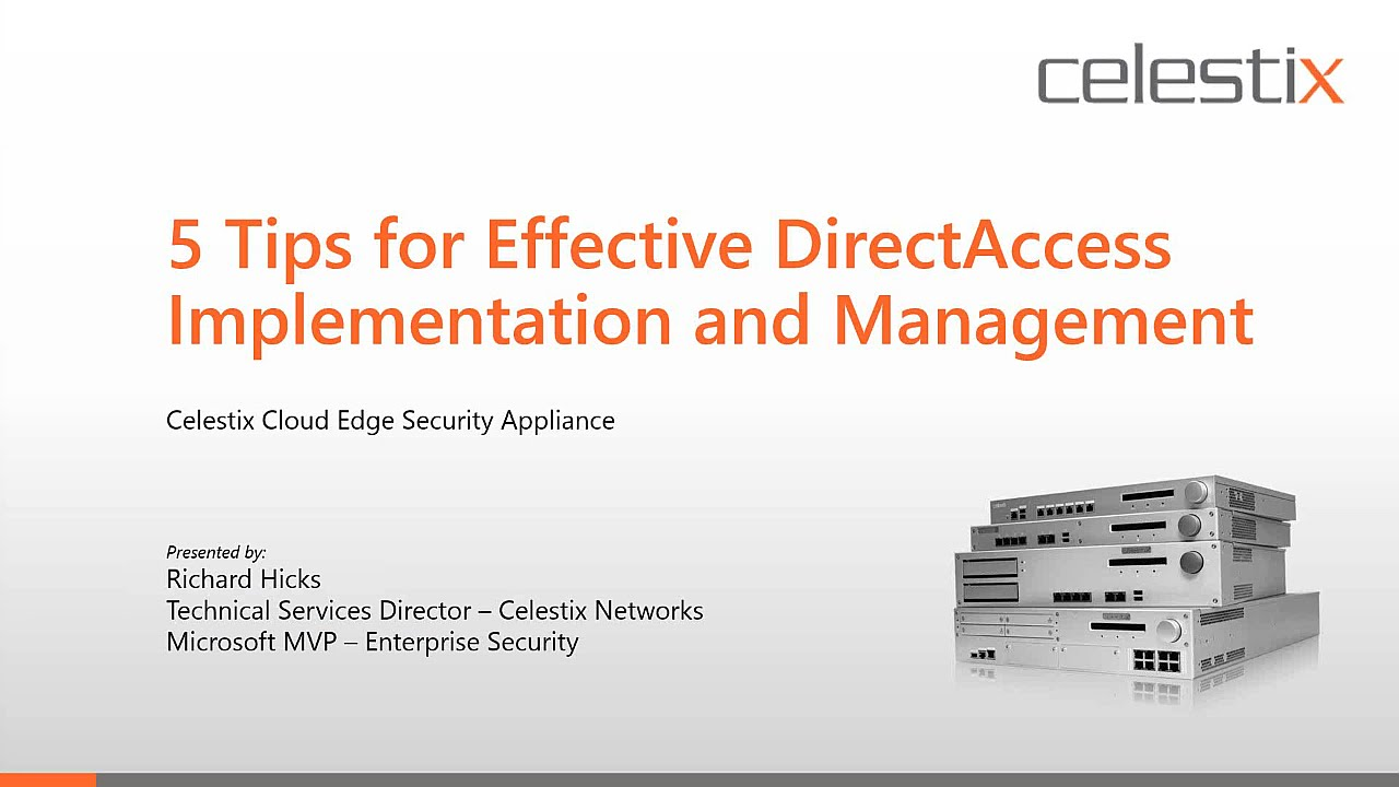 5 Tips for Effective DirectAccess Implementation and
