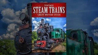Vintage Les Trains À Vapeur: Great British Vapeur