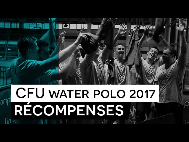 CFU Water Polo 2017 -  Recompences et Classement general