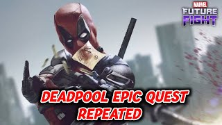 [[ Deadpool Epic Quest Repeated ]] Marvel Future Fight HINDI INDIA