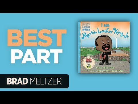 I Have A Dream – Brad Meltzer reads the best part of I Am Martin Luther King, Jr.