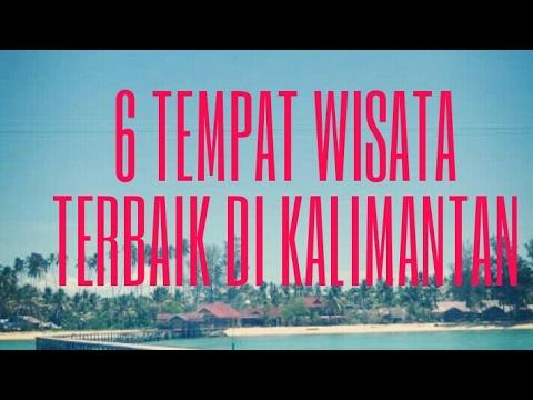 6 TEMPAT WISATA POPULER DI KALIMANTAN TIMUR