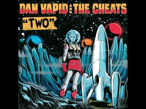 """Dan Vapid & The Cheats - """"A Long Way"""" Mp3"""