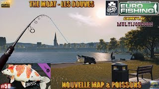 EURO FISHING THE MOAT #58 DLC LES DOUVES NOUVELLE MAP FISH GAMEPLAY CARPE KOI SILURE BOSS PÊCHE 2018