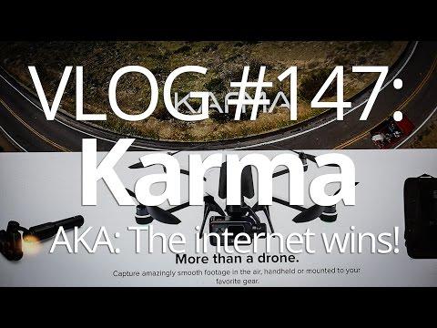 VLOG #147: Karma