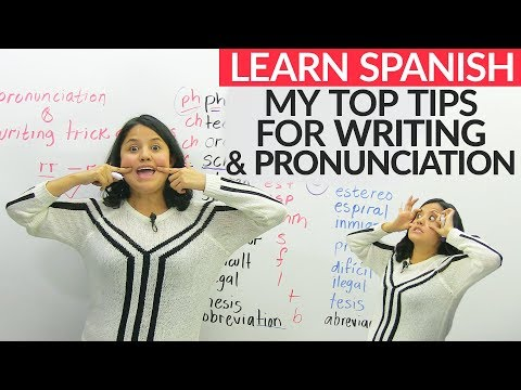 Spanish Writing & Pronunciation: Top tricks and tips